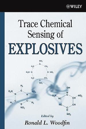 Portada del libro 9780471738398 Trace Chemical Sensing of Explosives