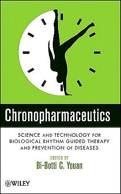 Portada del libro 9780471743439 Chronopharmaceutics. Science and Technology for Biological Rhythm Guided Therapy and Prevention of Diseases