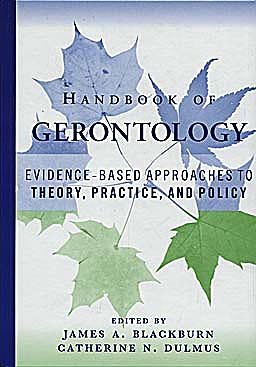 Portada del libro 9780471771708 Handbook of Gerontology. Evidence-Based Approaches to Theory, Practice, and Policy