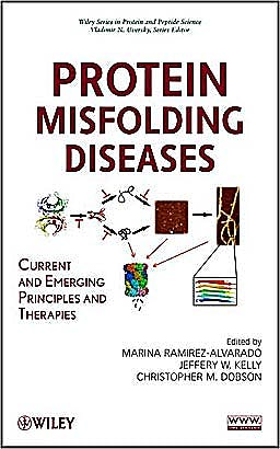 Portada del libro 9780471799283 Protein Misfolding Diseases. Current and Emerging Principles and Therapies