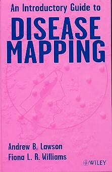 Portada del libro 9780471860594 And Introductory Guide to Disease Mapping