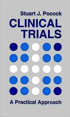 Portada del libro 9780471901556 Clinical Trials. A Practical Approach
