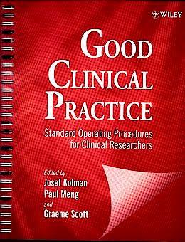 Portada del libro 9780471969365 Good Clinical Practice: Standard Operating Procedures for Investigator