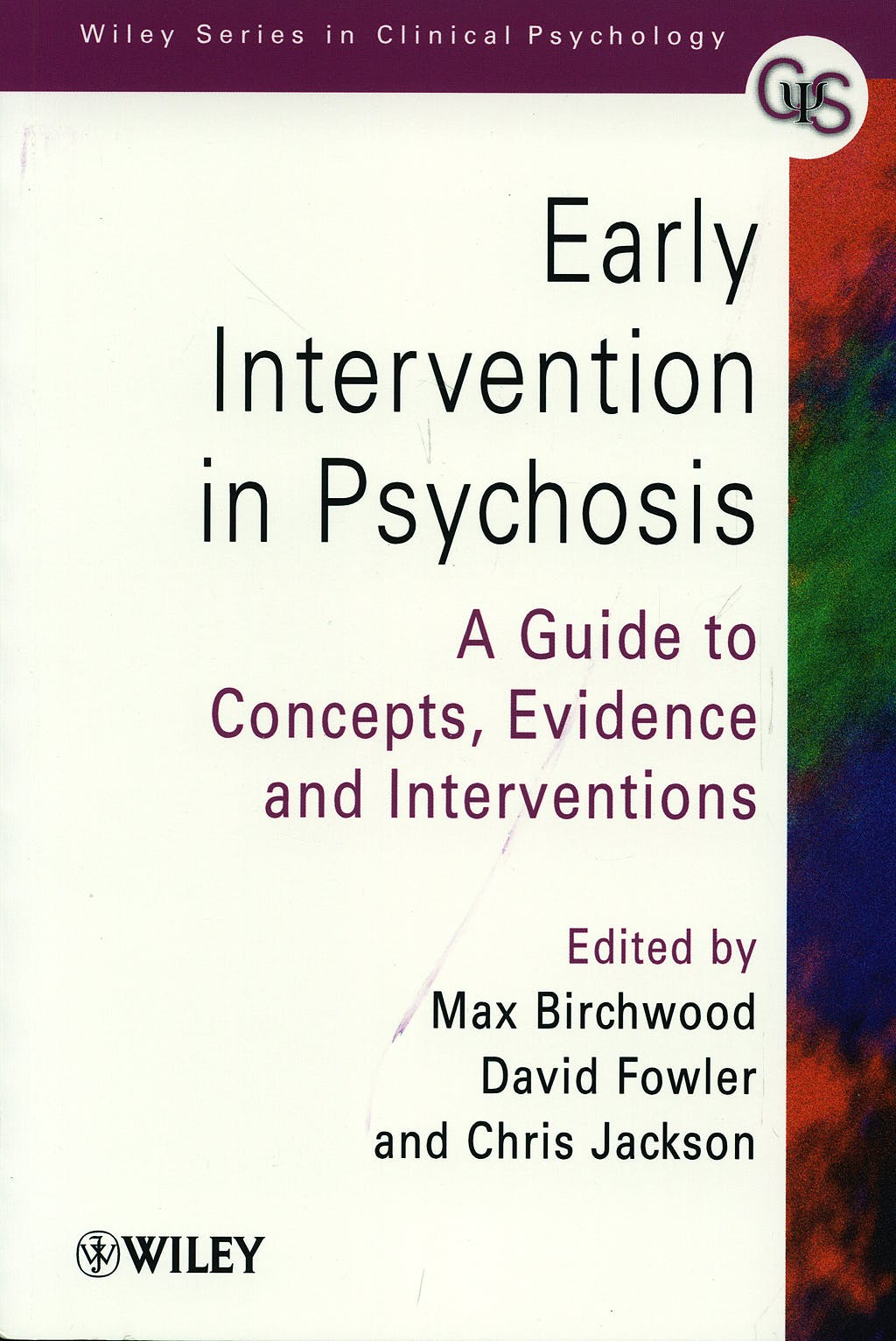Portada del libro 9780471978664 Early Intervention in Psychosis: A Guide to Concepts, Evidence