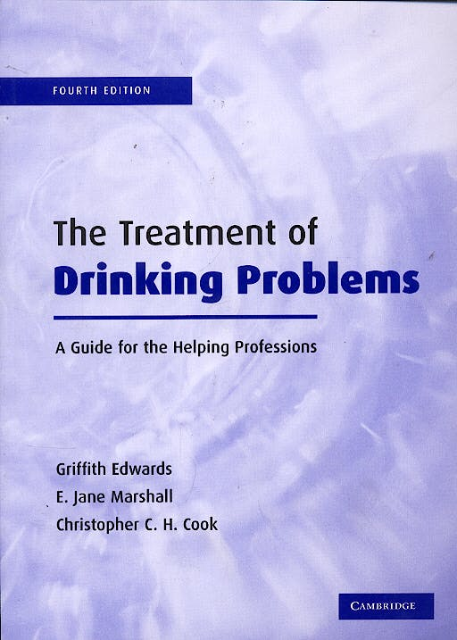 Portada del libro 9780521017145 The Treatment of Drinking Problems: A Guide for the Helping Profession