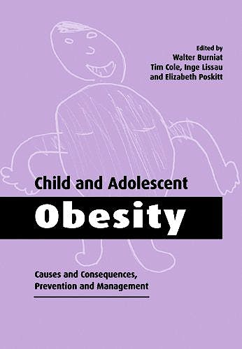 Portada del libro 9780521026642 Child and Adolescent Obesity. Causes and Consequences, Prevention and Management