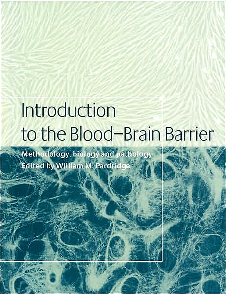 Portada del libro 9780521034272 Introduction to the Blood-Brain Barrier: Methodology, Biology and Pathology