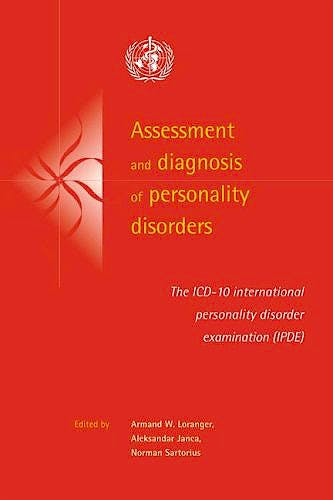 Portada del libro 9780521041669 Assessment and Diagnosis of Personality Disorders. the Icd-10 International Personality Disorder Examination (Ipde)