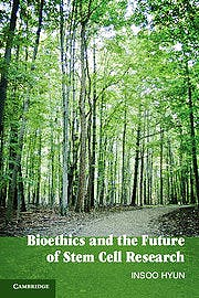 Portada del libro 9780521127318 Bioethics and the Future of Stem Cell Research