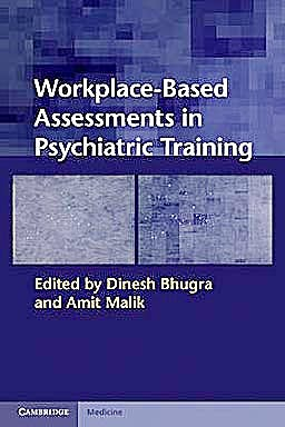 Portada del libro 9780521131803 Workplace-Based Assessments in Psychiatric Training