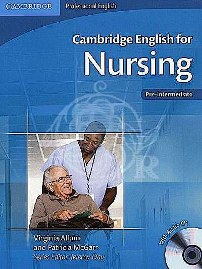 Portada del libro 9780521141338 Cambridge English for Nursing, Pre-Intermediate. Student's Book + Audio Cd