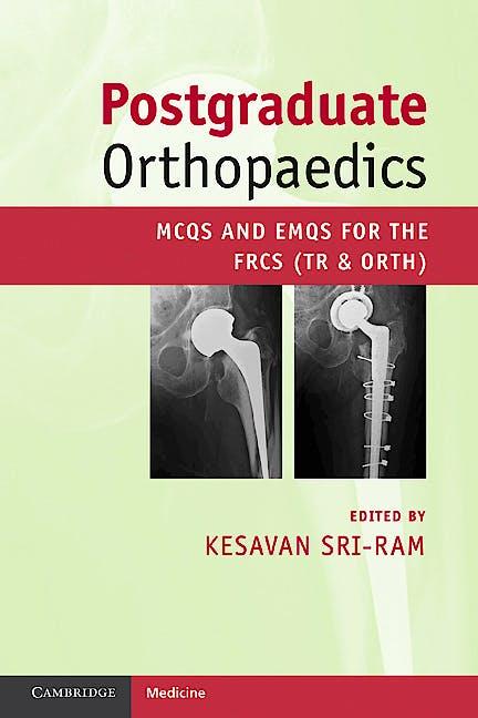 Portada del libro 9780521184717 Postgraduate Orthopaedics. Mcqs and Emqs for the Frcs (Tr and Orth)