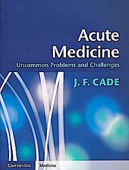 Portada del libro 9780521189415 Acute Medicine. Uncommon Problems and Challenges