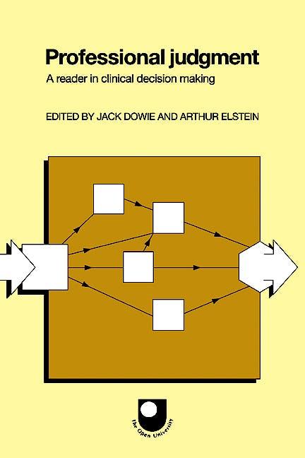 Portada del libro 9780521346962 Professional Judgment. a Reader in Clinical Decision Making