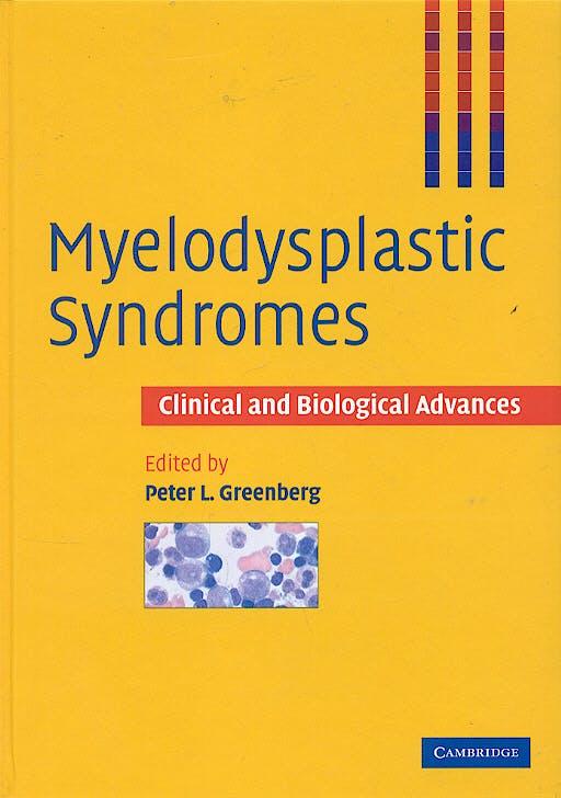 Portada del libro 9780521496681 Myelodysplastic Syndromes