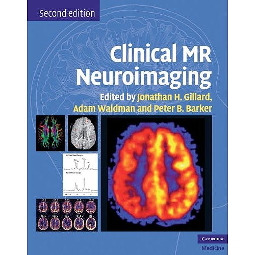 Portada del libro 9780521515634 Clinical Mr Neuroimaging. Physiological and Functional Techniques