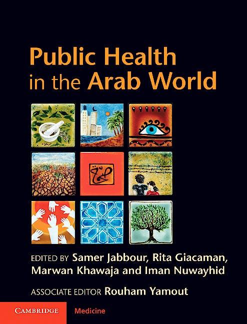 Portada del libro 9780521516747 Public Health in the Arab World