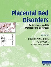 Portada del libro 9780521517850 Placental Bed Disorders. Basic Science and Its Translation to Obstetrics