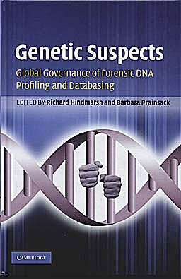 Portada del libro 9780521519434 Genetic Suspects. Global Governance of Forensic Dna Profiling and Databasing