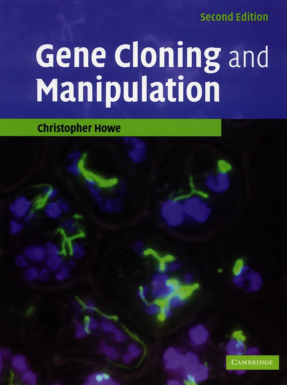 Portada del libro 9780521521055 Gene Cloning and Manipulation