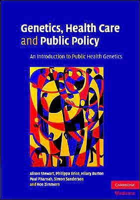Portada del libro 9780521529075 Genetics, Health Care and Public Policy. an Introduction to Public Health Genetics