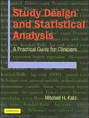 Portada del libro 9780521534079 Study Design and Statistical Analysis: A Practical Guide for Clinicians