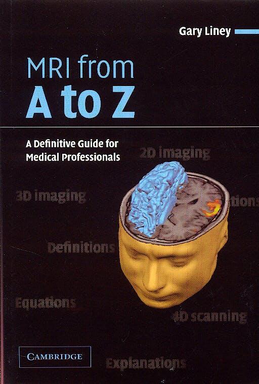 Portada del libro 9780521606387 Mri from a to Z. a Definitive Guide for Medical Professionals