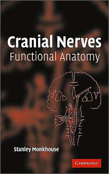 Portada del libro 9780521615372 Cranial Nerves. Functional Anatomy