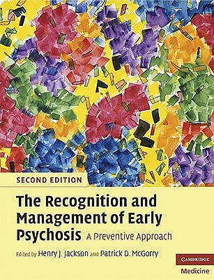 Portada del libro 9780521617314 The Recognition and Management of Early Psychosis. A Preventive Approach
