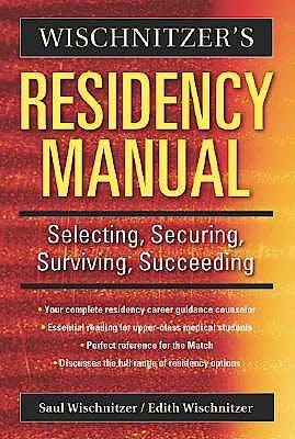 Portada del libro 9780521675161 Wischnitzer's Residency Manual. Selecting, Securing, Surviving…