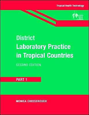 Portada del libro 9780521676304 District Laboratory Practice in Tropical Countries Part 1