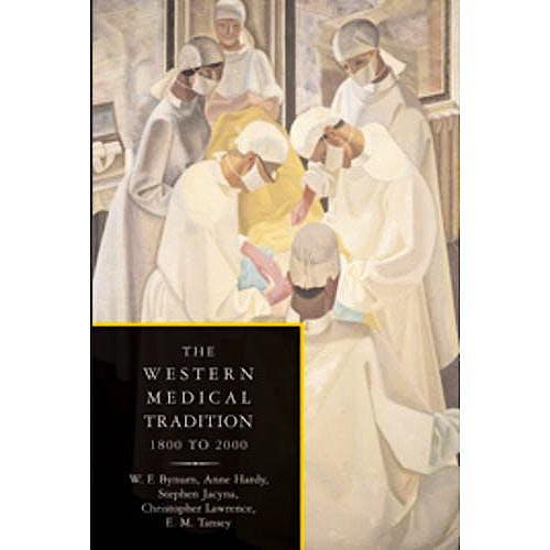 Portada del libro 9780521678070 The Western Medical Tradition 2vol