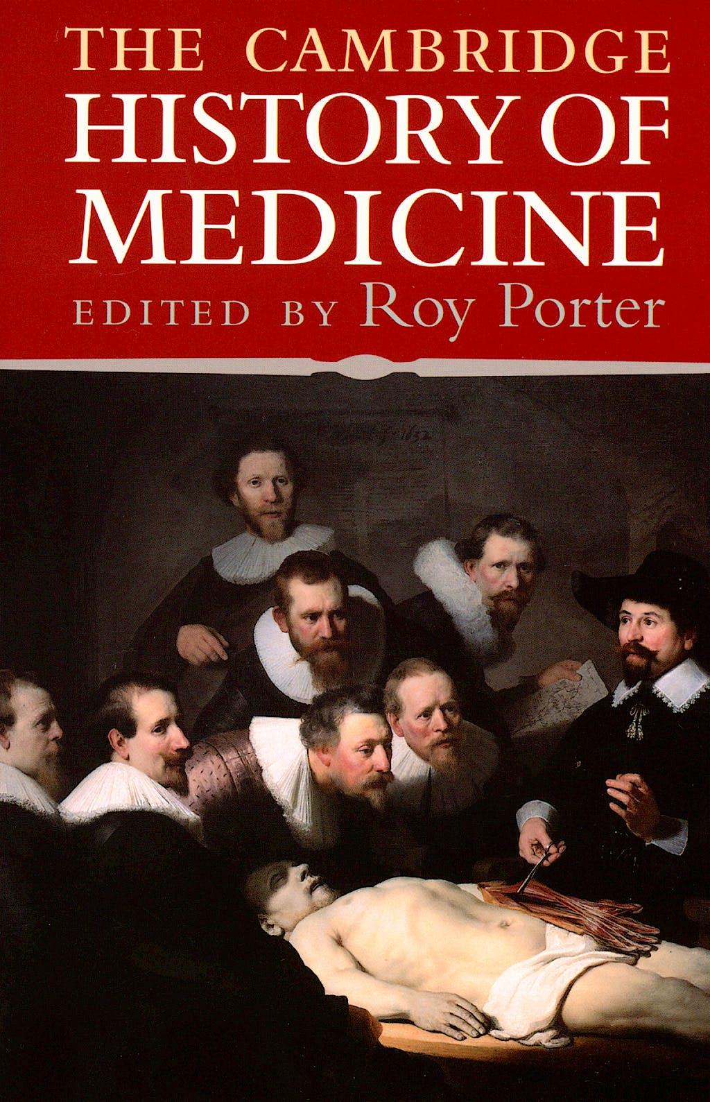 Portada del libro 9780521682893 The Cambridge History of Medicine