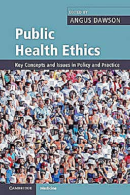 Portada del libro 9780521689366 Public Health Ethics. Key Concepts and Issues in Policy and Practice