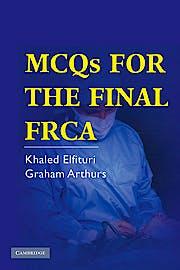 Portada del libro 9780521689410 MCQs for the Final FRCA