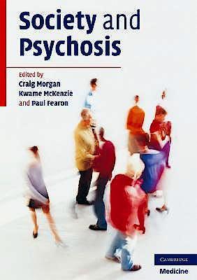 Portada del libro 9780521689595 Society and Psychosis