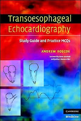 Portada del libro 9780521689601 Transoesophageal Echocardiography. Study Guide and Practice Mcqs