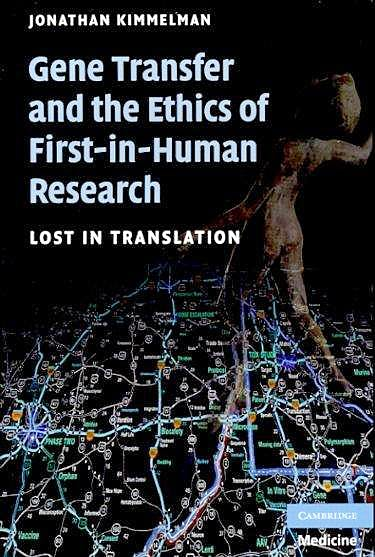 Portada del libro 9780521690843 Gene Transfer and the Ethics of First-in-Human Research. Lost in Translation