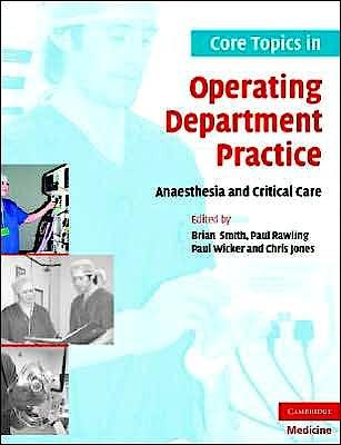 Portada del libro 9780521694230 Core Topics in Operating Department Practice