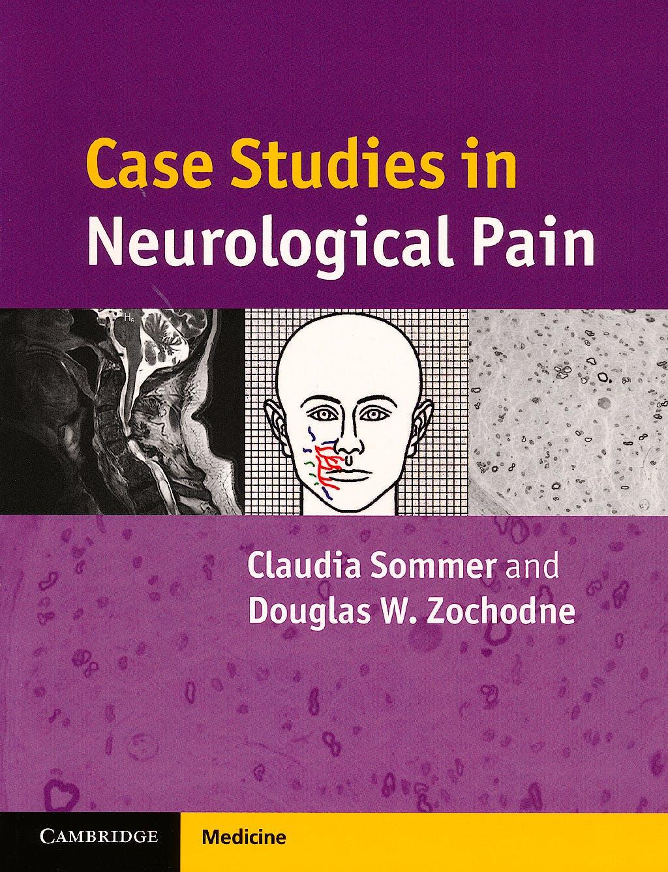 Portada del libro 9780521695268 Case Studies in Neurological Pain
