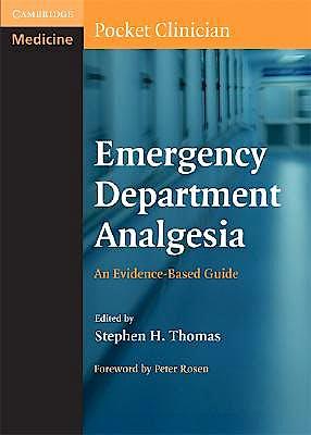 Portada del libro 9780521696012 Emergency Department Analgesia. an Evidence-Based Guide (Cambridge Pocket Clinicians)