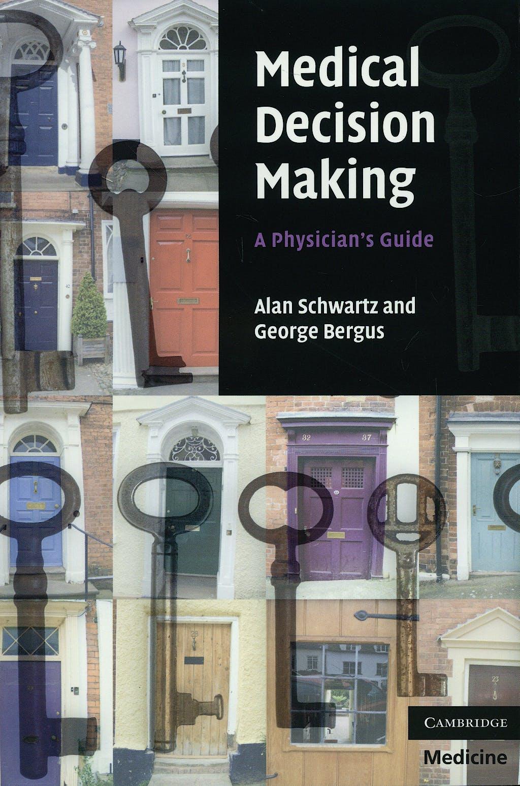 Portada del libro 9780521697699 Medical Decision Making. a Physician's Guide
