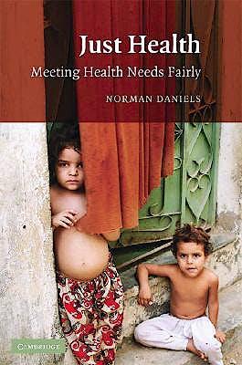 Portada del libro 9780521699983 Just Health. Meeting Health Needs Fairly
