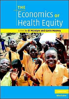 Portada del libro 9780521705066 The Economics of Health Equity