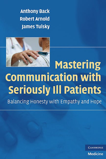 Portada del libro 9780521706186 Mastering Communication with Seriously Ill Patients. Balancing Honesty with Empathy and Hope