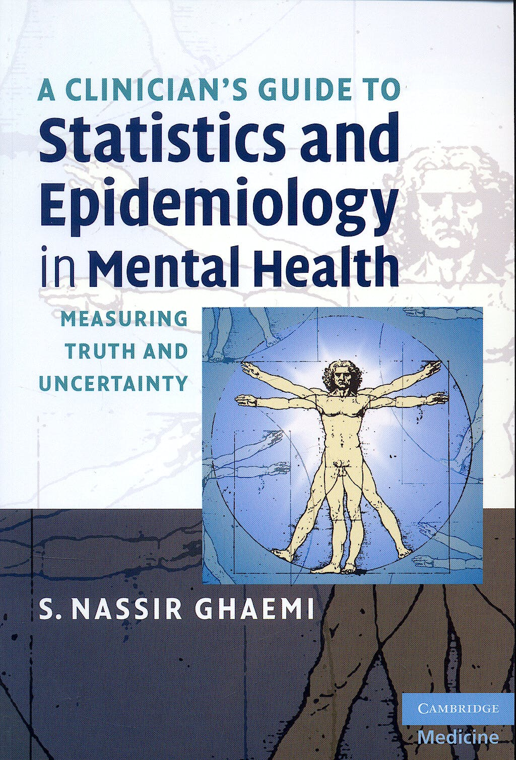 Portada del libro 9780521709583 A Clinician's Guide to Statistics and Epidemiology in Mental Health. Measuring Truth and Uncertainty
