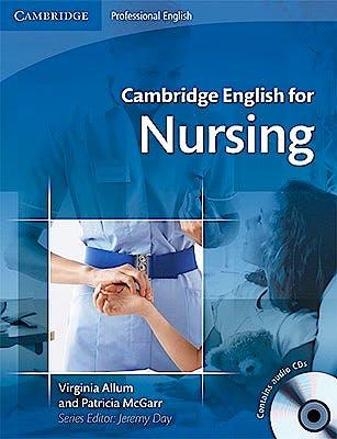 Portada del libro 9780521715409 Cambridge English for Nursing, Intermediate & Upper-Intermediate. Student's Book + 2 Audio Cds
