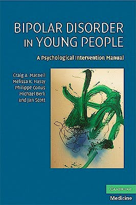 Portada del libro 9780521719360 Bipolar Disorder in Young People. a Psychological Intervention Manual