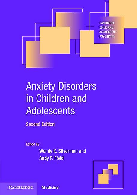 Portada del libro 9780521721486 Anxiety Disorders in Children and Adolescents