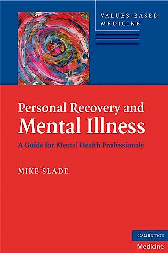 Portada del libro 9780521746588 Personal Recovery and Mental Illness. a Guide for Mental Health Professionals